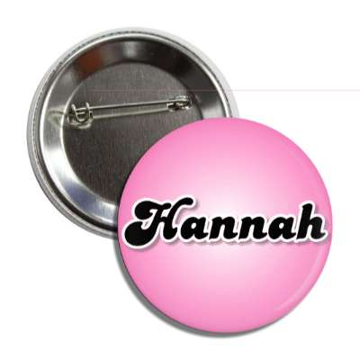 hannah common names female custom name button