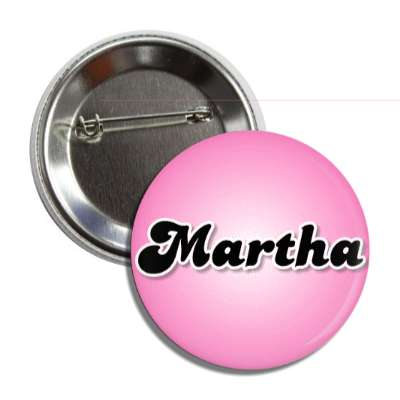 martha common names female custom name button