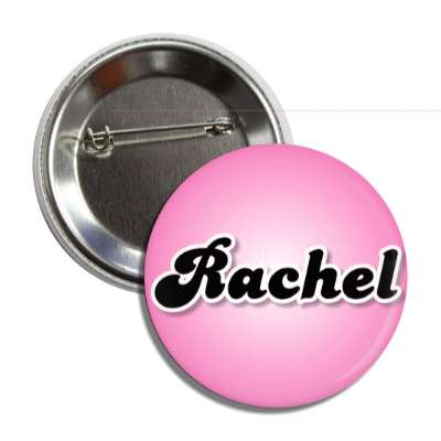 rachel common names female custom name button