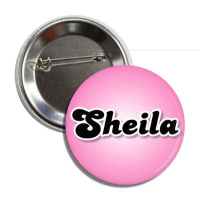 sheila common names female custom name button