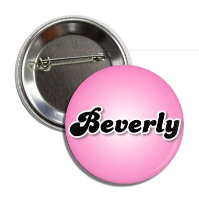 beverly common names female custom name button
