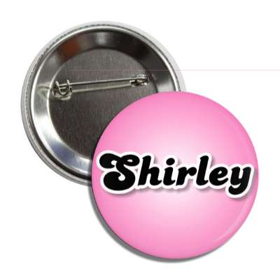 shirley common names female custom name button