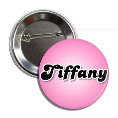 tiffany common names female custom name button