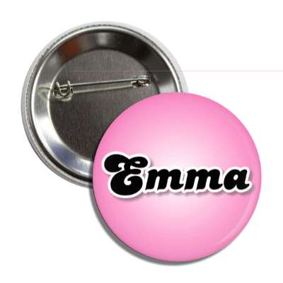 emma common names female custom name button