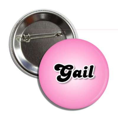 gail common names female custom name button