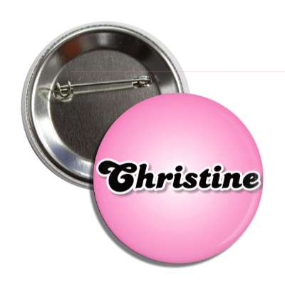 christine common names female custom name button
