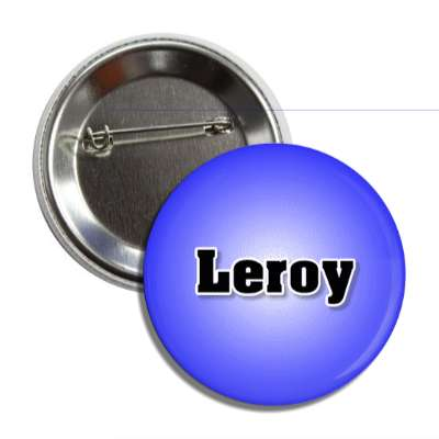 leroy common names male custom name button