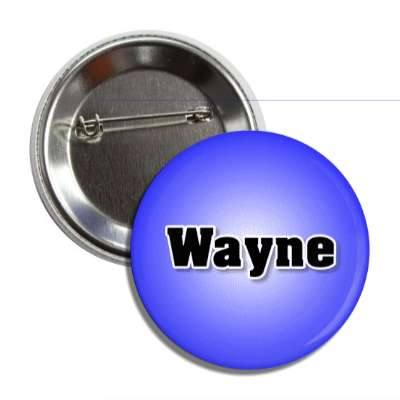 wayne common names male custom name button