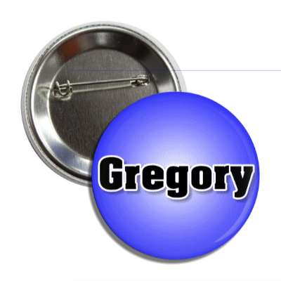 gregory common names male custom name button