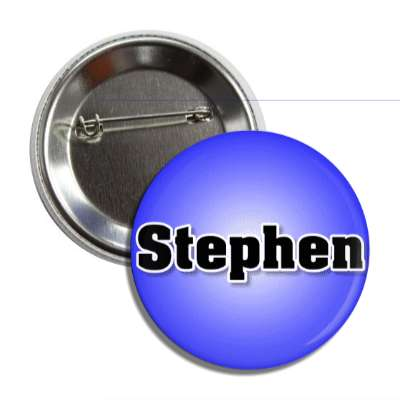 stephen common names male custom name button