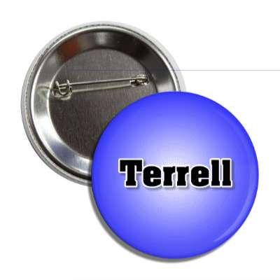 terrell common names male custom name button
