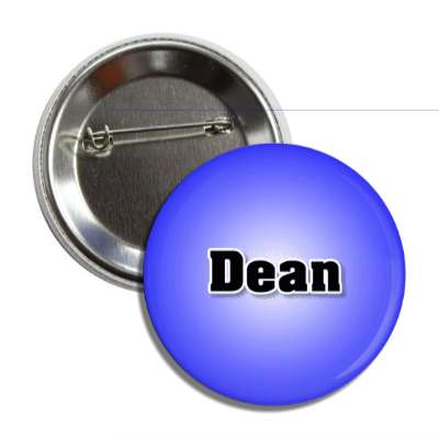 dean common names male custom name button