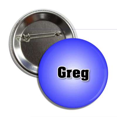 greg common names male custom name button