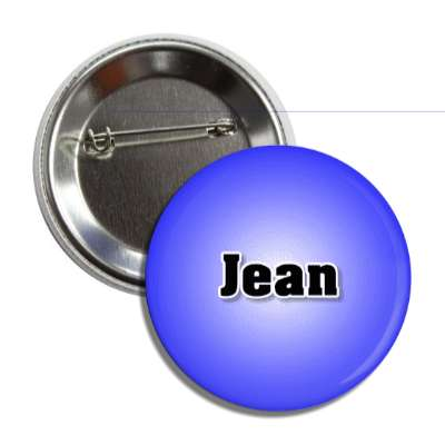 jean common names male custom name button