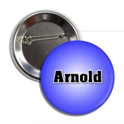 arnold common names male custom name button