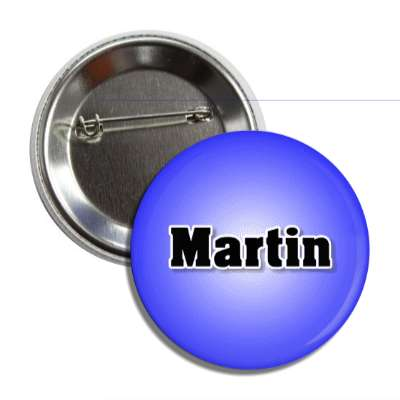 martin common names male custom name button
