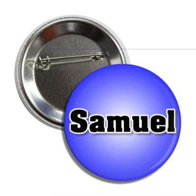 samuel common names male custom name button
