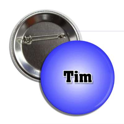 tim common names male custom name button