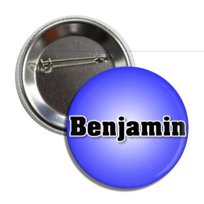 benjamin common names male custom name button