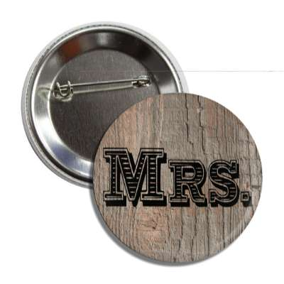 mrs missus wedding marriage button pin love custom wedding bridal