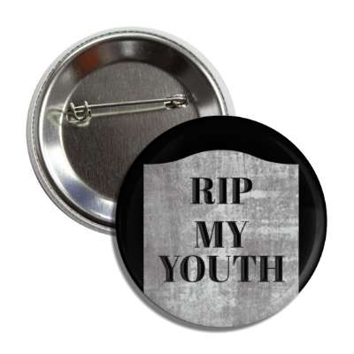 rip my youth tombstone rip halloween holidays funny sayings pumpkin bats witch monster frankenstein vampire dracula scary