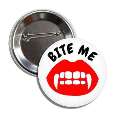 bite me fangs halloween holidays funny sayings pumpkin bats witch monster frankenstein vampire dracula scary