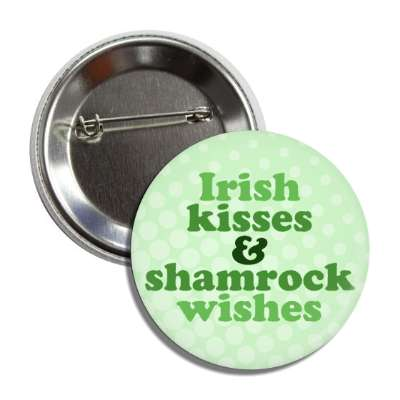 irish kisses and shamrock wishes saint patricks day holidays shamrock green beer leprechauns ireland irish funny sayings blarney
