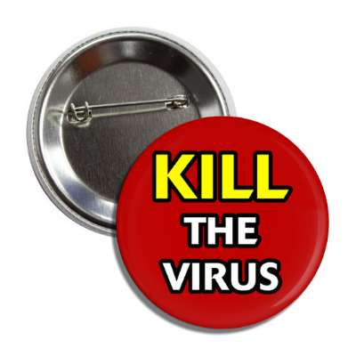 kill the virus, social distance, coronavirus, covid-19, pandemic, corona, disease, illness