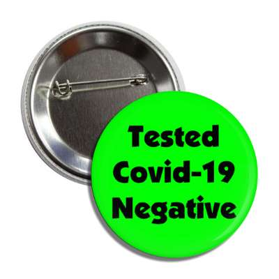 tested covid 19 negative, social distance, coronavirus, covid-19, pandemic, corona, disease, illness