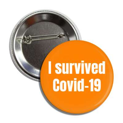 i survived covid 19, social distance, coronavirus, covid-19, pandemic, corona, disease, illness