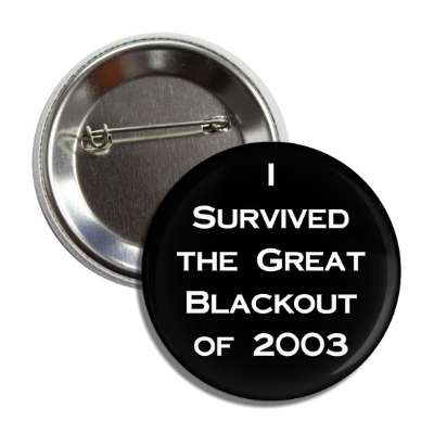 i survived the great blackout of 2003 electric power outage infrastructure collapse niagara falls alive funny random