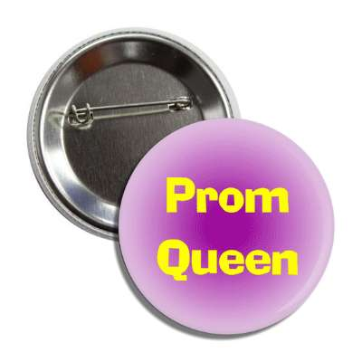 prom queen two words popular high school