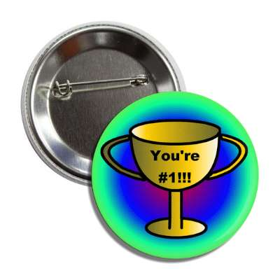 trophy you are number 1 circular colors button