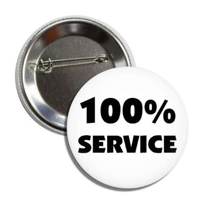 100 percent service button