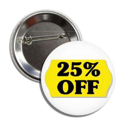 25 percent off pricetag button