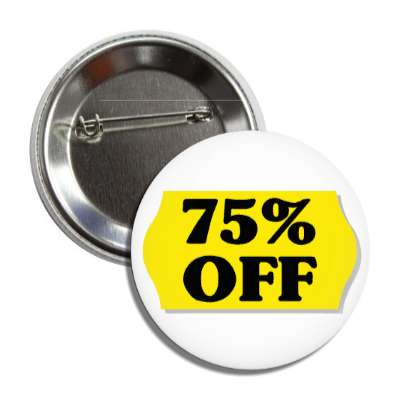 75 percent off pricetag button