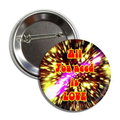 all you need is love burst hippy button