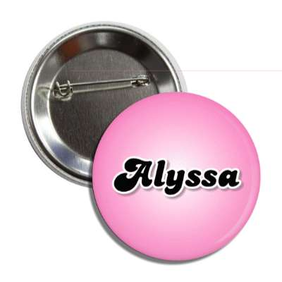 alyssa female name pink button