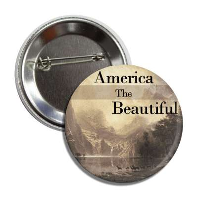 america the beautiful mountains sepia button