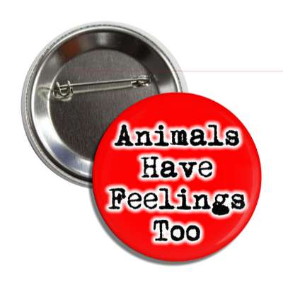 animals have feelings too typewriter red button