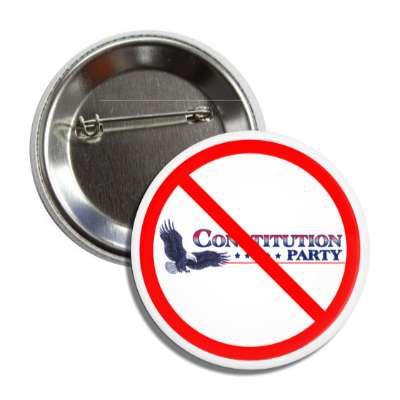 anti constitution party white eagle red slash button
