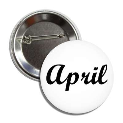 april cursive fourth button