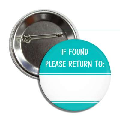 aqua if found please return to button