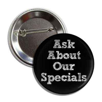 ask about our specials scribble sketch button
