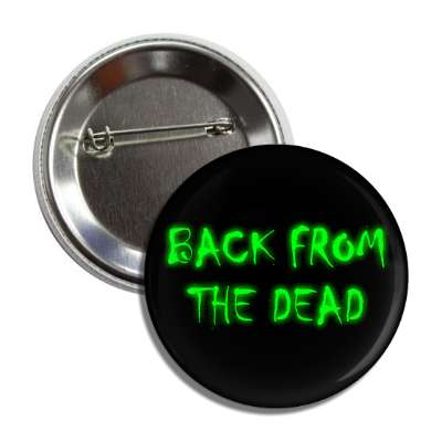 back from the dead splatter green button