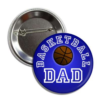 basketball dad blue button