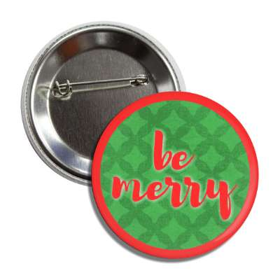 be merry red border green pattern button