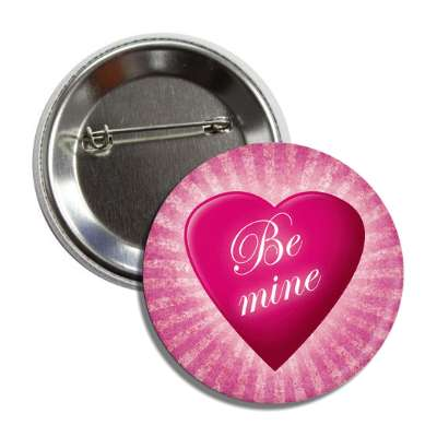 be mine pink heart rays valentines button