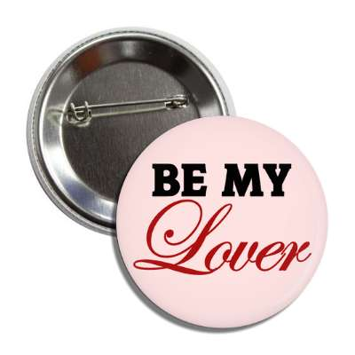 be my lover button