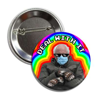 bernie sanders mittens mask inauguration rainbow deal with it pixel sunglasses button